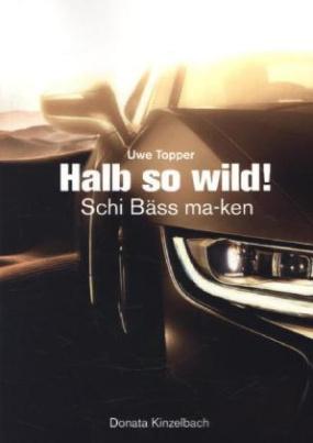 Halb so wild!