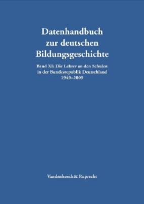 Die Lehrer an den Schulen in der Bundesrepublik Deutschland 1949-2009, m. CD-ROM