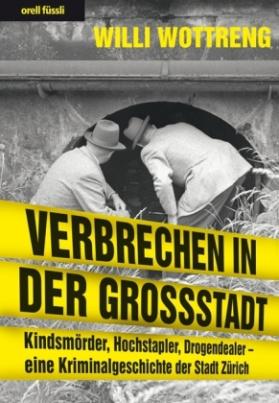 Verbrechen in der Grossstadt