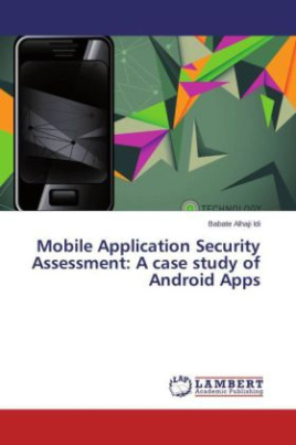 Mobile Application Security Assessment: A case study of Android Apps