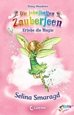 Die fabelhaften Zauberfeen - Selina Smaragd