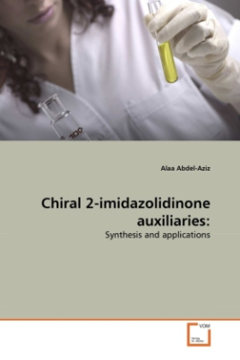 Chiral 2-imidazolidinone auxiliaries: