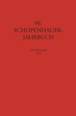 Schopenhauer Jahrbuch für das Jahr 2015
