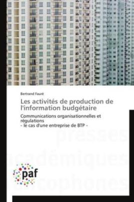 Les activités de production de l'information budgétaire