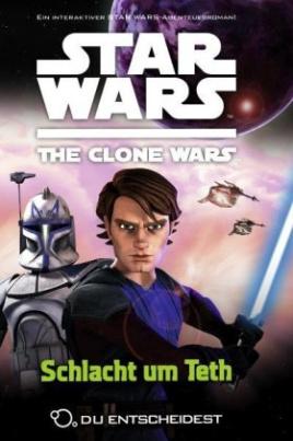 Star Wars The Clone Wars: Du entscheidest - Schlacht um Teth