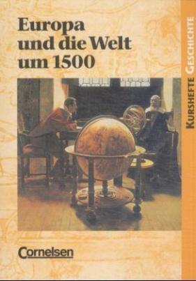 Europa und die Welt um 1500