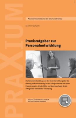 Praxisratgeber zur Personalentwicklung, m. CD-ROM
