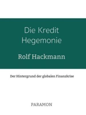 Die Kredit Hegemonie