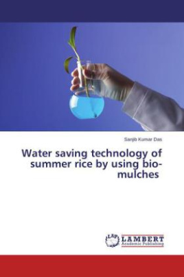 Water saving technology of summer rice by using bio-mulches