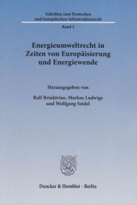 Energieumweltrecht in Zeiten von Europäisierung und Energiewende