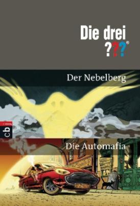 Die drei Fragezeichen - Der Nebelberg. Die Automafia