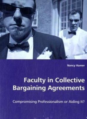 Faculty in Collective Bargaining Agreements
