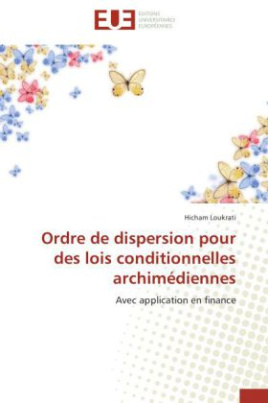 Ordre de dispersion pour des lois conditionnelles archimédiennes