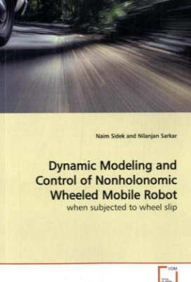 Dynamic Modeling and Control of Nonholonomic Wheeled Mobile Robot