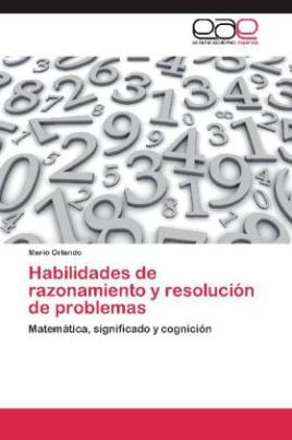 Habilidades de razonamiento y resolución de problemas