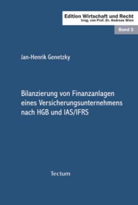 Bilanzierung von Finanzanlagen eines Versicherungsunternehmens nach HGB und IAS/IFRS