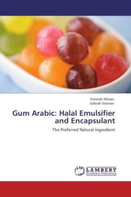 Gum Arabic: Halal Emulsifier and Encapsulant