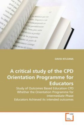 A critical study of the CPD Orientation Programme for Educators