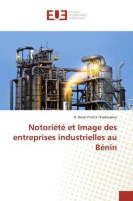 Notoriété et Image des entreprises industrielles au Bénin