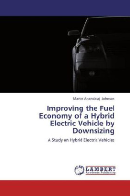 Improving the Fuel Economy of a Hybrid Electric Vehicle by Downsizing