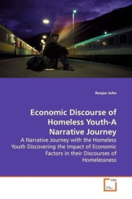 Economic Discourse of Homeless Youth-A Narrative Journey