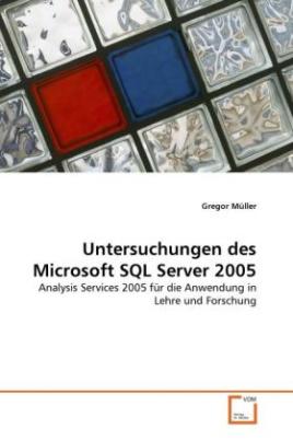 Untersuchungen des Microsoft SQL Server 2005