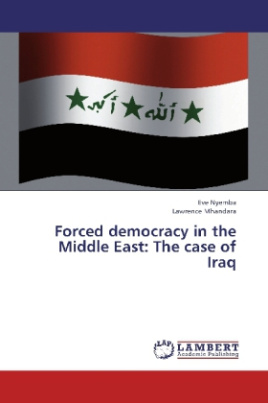 Forced democracy in the Middle East: The case of Iraq