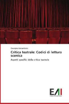 Critica teatrale: Codici di lettura scenica