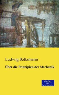 Über die Prinzipien der Mechanik