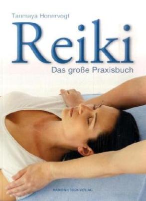 Reiki - Das große Praxisbuch