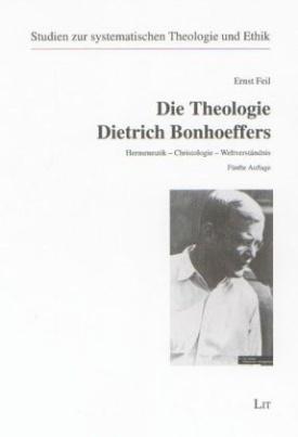 Die Theologie Dietrich Bonhoeffers