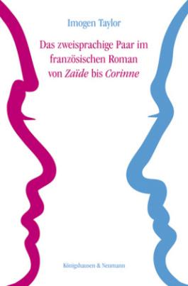 Das zweisprachige Paar im französischen Roman von ,Zaïde' bis ,Corinne'
