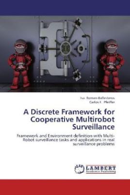 A Discrete Framework for Cooperative Multirobot Surveillance