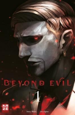 Beyond Evil. Bd.1