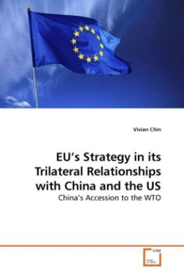EU's Strategy in its Trilateral Relationships with China and the US
