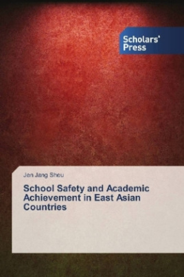 School Safety and Academic Achievement in East Asian Countries