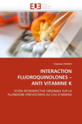 INTERACTION FLUOROQUINOLONES - ANTI VITAMINE K