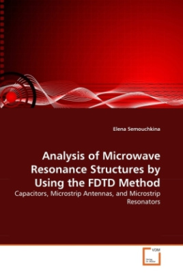 Analysis of Microwave Resonance Structures by Using the FDTD Method