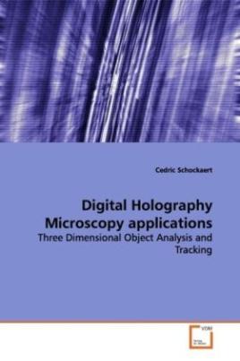 Digital Holography Microscopy applications