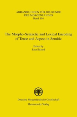 The Morpho-Syntactic and Lexical Encoding of Tense and Aspect in Semitic