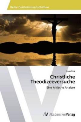 Christliche Theodizeeversuche