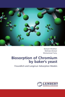 Biosorption of Chromium by baker's yeast