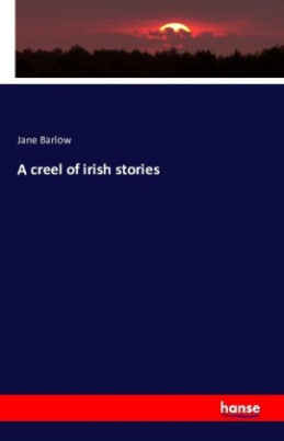 A creel of irish stories