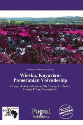 Wioska, Kuyavian-Pomeranian Voivodeship