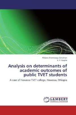 Analysis on determinants of academic outcomes of public TVET students