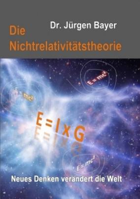 Die Nichtrelativitätstheorie