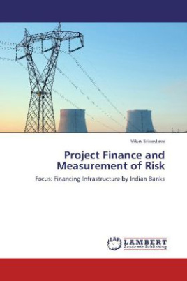 Project Finance and Measurement of Risk