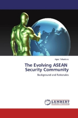 The Evolving ASEAN Security Community