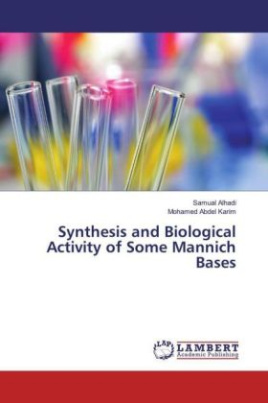 Synthesis and Biological Activity of Some Mannich Bases