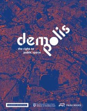 Demo:Polis. Demo:Polis. Das Recht auf öffentlichen Raum, Englische Ausgabe